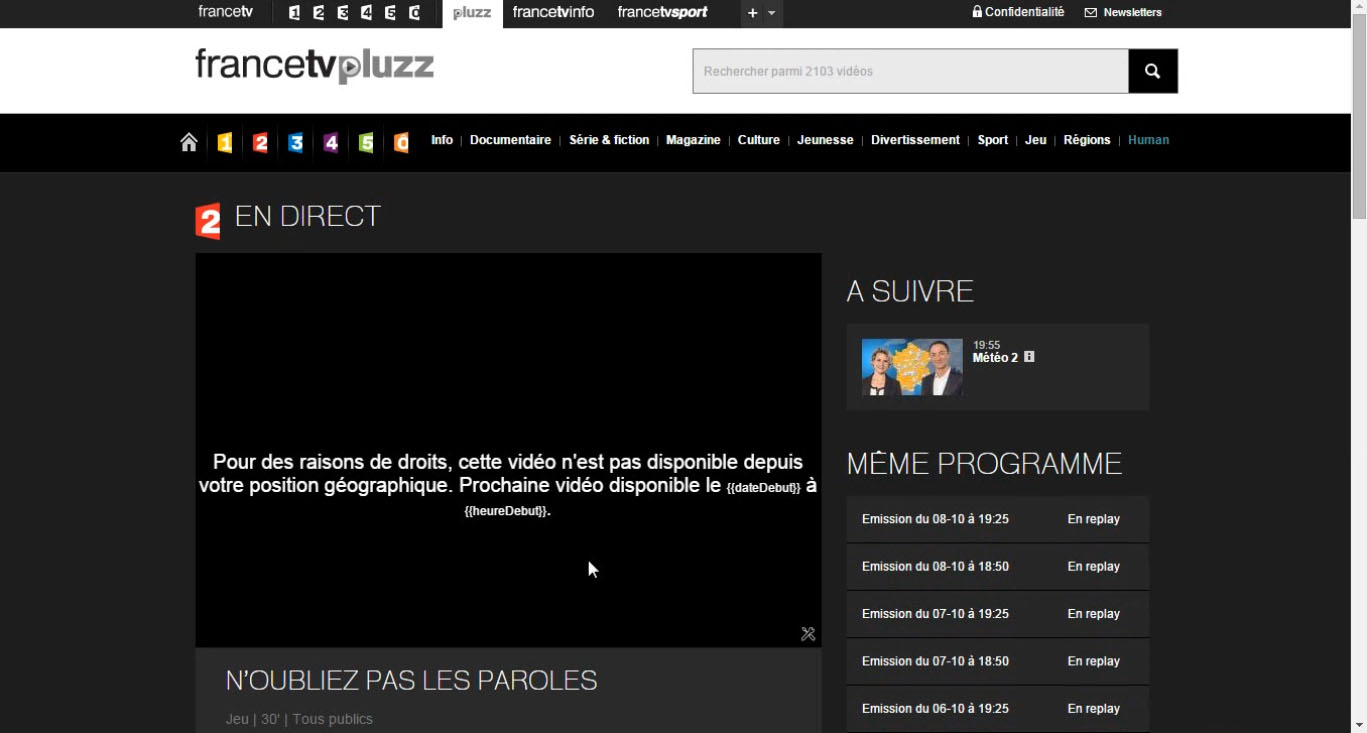 france tv pluzz, France 2 live stream video non disponible position geographique , W9 blocked