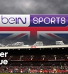 how do I get bein sports in uk - watch premier league live online